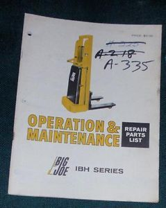 Big Joe Lift Truck Operation Maintenance Repair Parts List Manual IBH Series