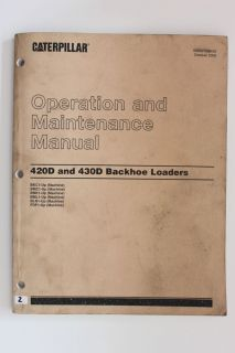 Cat Caterpillar Operation and Maintenance Manual 420D and 430D Backhoe Loaders