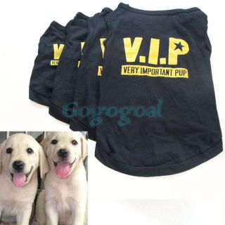4Size Pet Dog Cat Cute VIP T Shirt Vest Clothes Coat Puppy Fancy Dress Costume