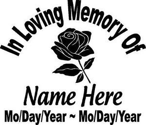 In Loving Memory of Flower Rose Decal Window Sticker Personalized Memorial Car