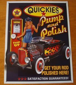 Quickies Pump Polish Hot Rod Automobile Car Gas Station Garage Decor Sign New