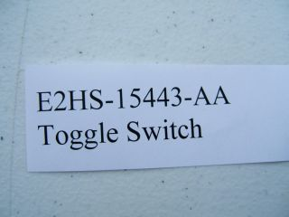 New Ford E2HS 15443 AA Toggle Switch Heavy Duty Ford Truck E2HZ 15443 A