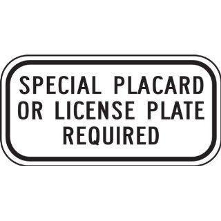 "Accuform Signs FRA241RA Engineer Grade Reflective Aluminum Handicap Parking Sign, For California, Legend ""SPECIAL PLACARD OR LICENSE PLATE REQUIRED"", 12"" Width x 6"" Length x 0.080"" Thickness, Black on White Industrial & Scient"